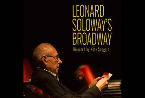 Leonard Soloway's Broadway